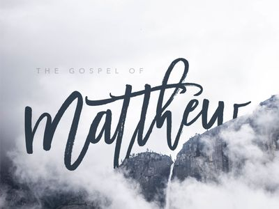 Image result for the gospel according to matthew sermon series